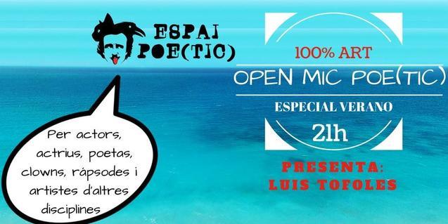 Open Mic Poe(tic) especial d'estiu