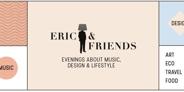 Eric & Friends, una cita nueva para celebrar la creatividad