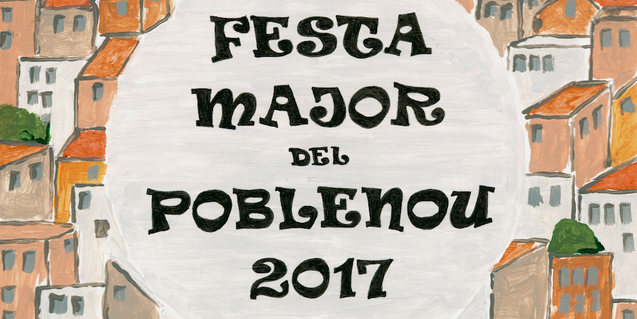 A poster for the 2017 Poblenou neighbourhood festival