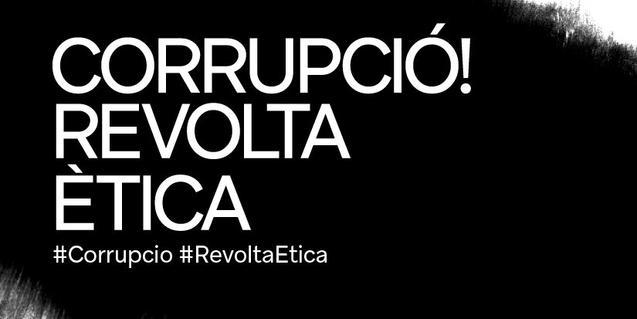 'Corrupció! Revolta ètica'
