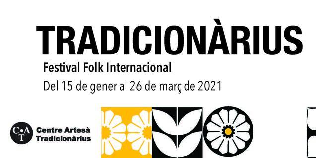 El Festival Tradicionàrius, del 15 de enero al 28 de marzo