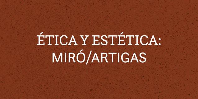 Miró/Artigas