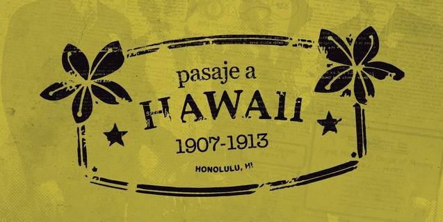 'Pasaje a Hawaii 1907 – 1913'