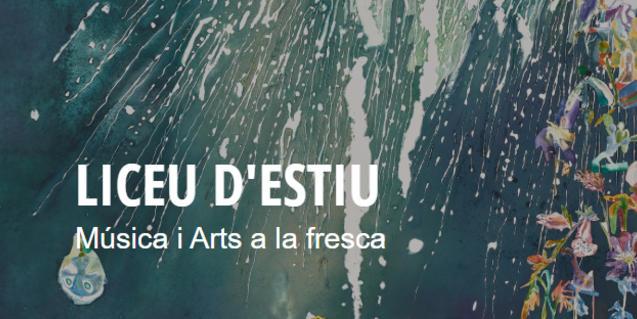 """Cartell de """"Liceu d'Estiu: música i arts a la fresca"""""""