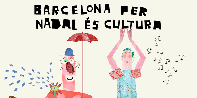 Barcelona en Navidad es cultura