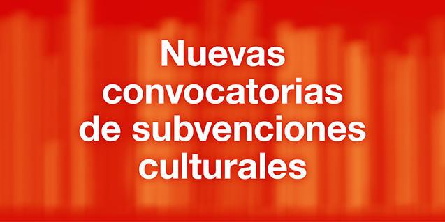 Imagen gráfica de las nuevas convocatorias de subvenciones culturales