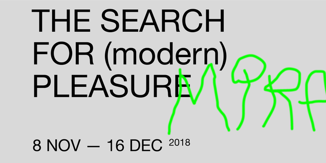 'The search for (modern) pleasure'