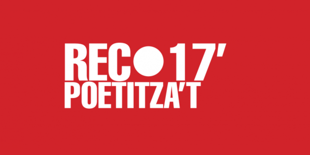 """Un cartell de la convocatòria amb la llegenda """"Rec 17 Poetitza't"""""""