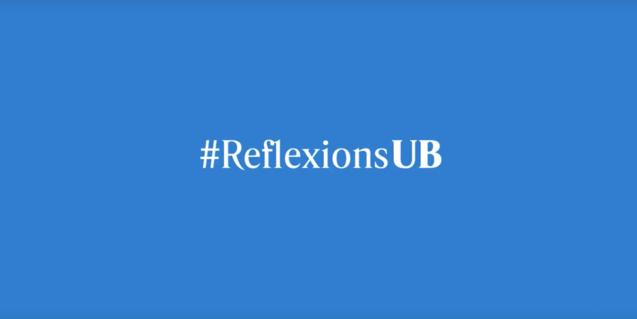 'Reflexions UB' és una iniciativa que convida a pensar en el moment actual