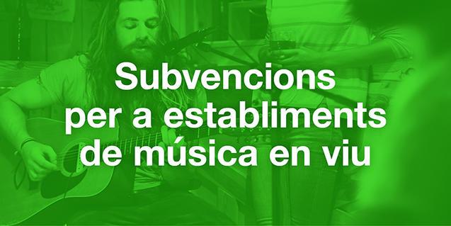 Imatge gràfica de les subvencions per a establiments de música en viu