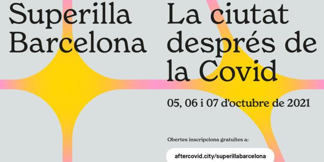 Superilla Barcelona-La ciutat després de la COVID