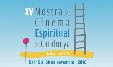 XV Mostra de Cinema Espiritual de Catalunya