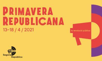 Imatge gràfica de la Primavera Republicana 2021