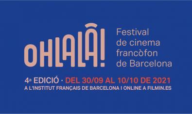Ohlalà! Festival de cine francófono de Barcelona 2021