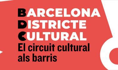 Una creació gràfica amb el nom del cicle serveix per anunciar els espectacls de Barcelona Districte Cultural