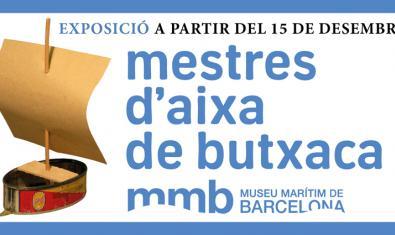 Cartell de l'exposició 'Mestres d'aixa de butxaca'
