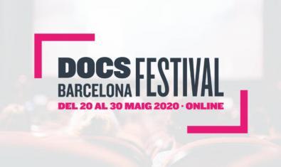 El Docs Barcelona 2020 se celebrarà en línia