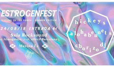 Estrogenfest Summer Edition