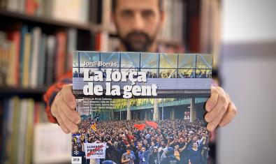 'La força de la gent', de Jordi Borràs, és un dels llibres que es presentarà a les xerrades de 'Parlem amb...' de les biblioteques de Barcelona