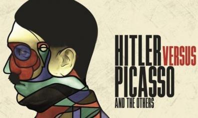 Cartel del documental 'Hitler versus Picasso y los otros', que se proyectará en los Verdi el 20 de noviembre