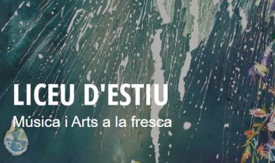 """Cartel de """"Liceu d'Estiu: música y artes en verano"""""""