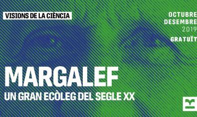 Margalef, un gran ecólogo del siglo XX