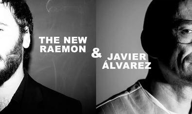 Javier Álvarez & The New Raemon