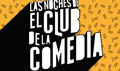 'Las noches de El Club de la Comedia'