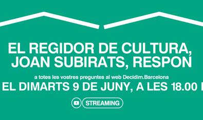 """Cartel de la sesión """"El concejal de Cultura, Joan Subirats, responde"""""""