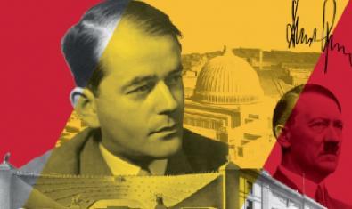 El cartel que anuncia el montaje muestra un collage con fotos de Albert Speer, Hitler y maquetas de proyectos arquitectónicos