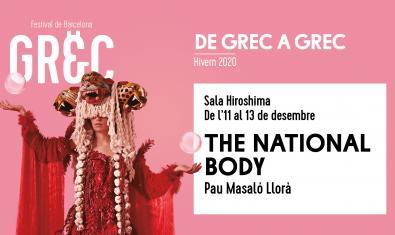 Cartell d'aquest cicle d'espectacles que anuncia les representacions de The National Body