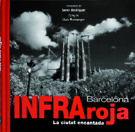 Barcelona infraroja. La ciutat encantada