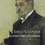 Escenes barcelonines. Emili Vilanova