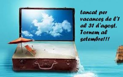 Fem vacances d'estiu de l'1 al 31 d'agost. Tornem al setembre!!!