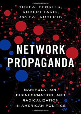 Llibre: Network Propaganda: Manipulation, Disinformation and Radicalization in American Politics. Yochai Benkler