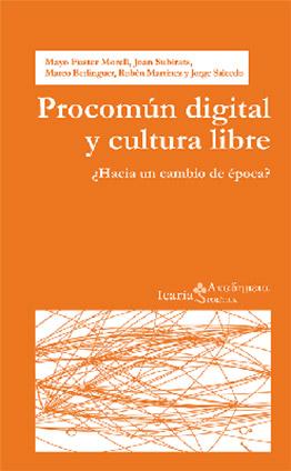 Llibre: Procomún digital y cultura libre. ¿Hacia un cambio de época? Mayo Fuster Morell