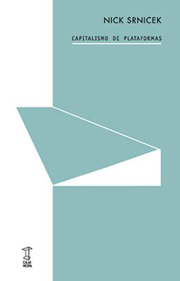Llibre: Capitalismo de plataformas. Nick Srnicek