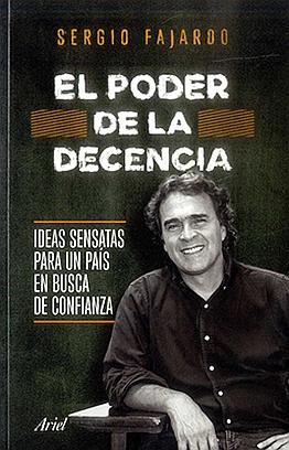 Llibre: El poder de la decencia. Sergio Fajardo