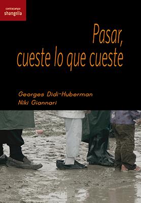 Llibre: Pasar, cueste lo que cueste. Georges Didi-Huberman