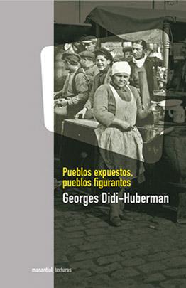 Llibre: Pueblos expuestos, pueblos figurantes. Georges Didi-Huberman