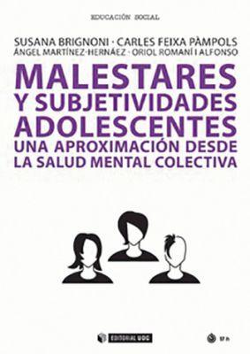 Llibre: Malestares y subjetividades adolescentes. Susana Brignoni. UOC, 2018