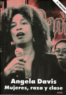 Llibre: Mujeres, raza y clase. Angela Davis. AKAL, 2014