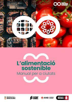 L'alimentació sostenible: manual per a ciutats