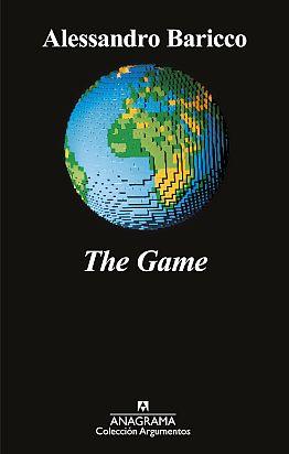 Llibre: The Game. Alessandro Baricco. Anagrama, 2019.