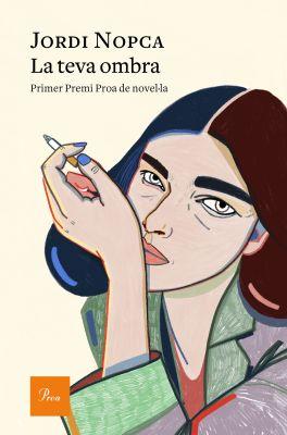 Llibre: La teva ombra. EdicionsProa, 2019