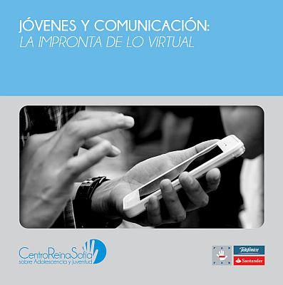 Jóvenes y comunicación. La impronta de lo virtual.