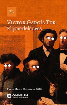 Llibre: Victor García Tur. El país dels cecs. Proa, 2019