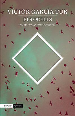 Llibre: Víctor García Tur. Els ocells. Empúries, 2016