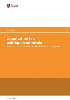 Llibre: L'equitat en les polítiques cultural. Nicolás Barbieri i Yunailis Salazar. Diputació de Barcelona, 2019