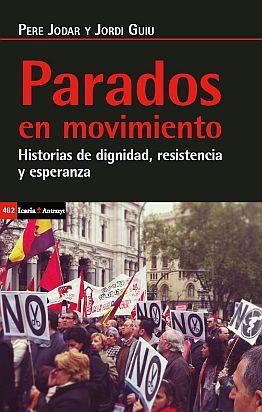 Llibre: Parados en movimiento. Pere Jódar. Icària, 2019